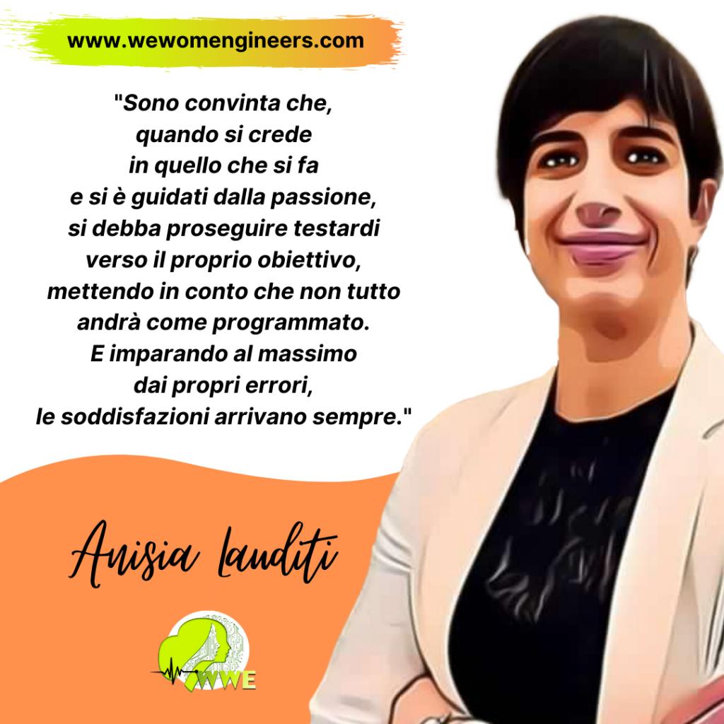 WeWomEngineers incontra l'Ingegnera Anisia Lauditi